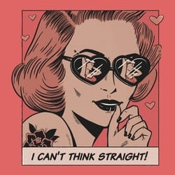I can't think straight!