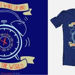 Wake Up and Change the World!
