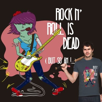 Rock N' Roll is dead (but so am I...)