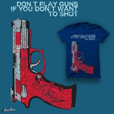 Don't Play Guns