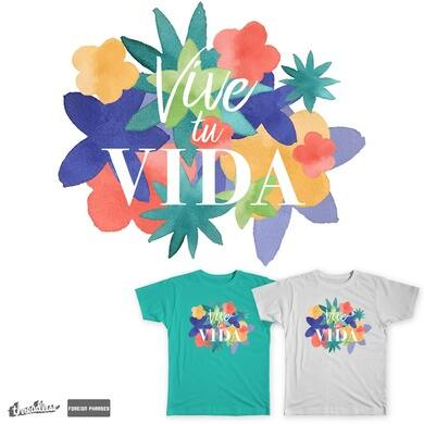 Vive tu Vida (Live Your Life)