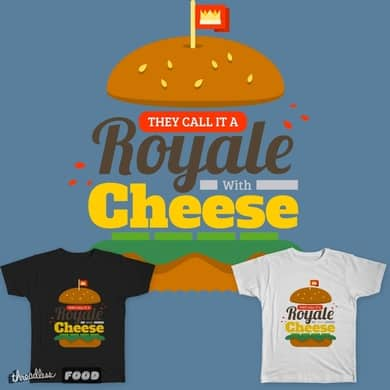 They Call It Royale With Cheese