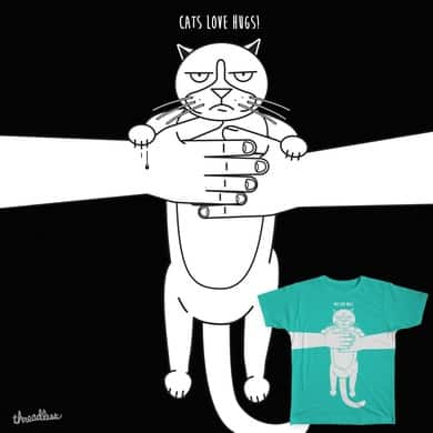 CATS LOVE HUGS!