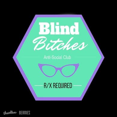 Blind Bitches