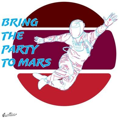 Bring the Party to Mars