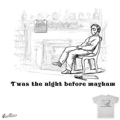 T'was the night before mayham