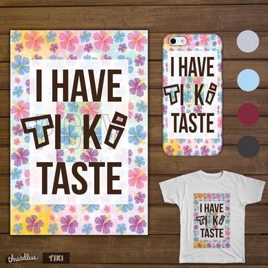 I Have TIKI Taste