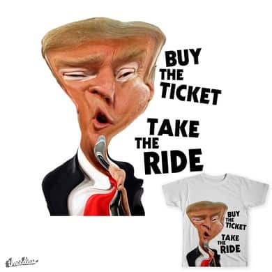 Buy the ticket take the ride