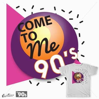 COME TO ME 90´S