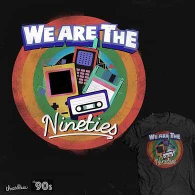 We are the Nineties