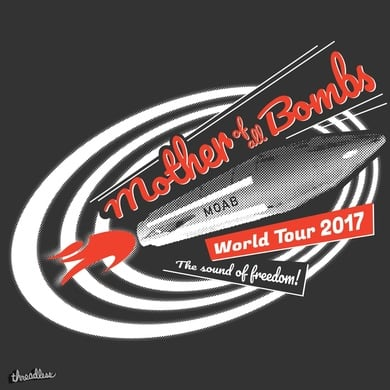 Mother of all Bombs World Tour 2017