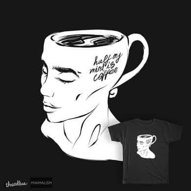 COFFEE IN MY MIND.