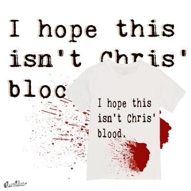 Chris' Blood