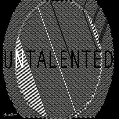 UNTALENTED