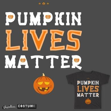 Pumpkin Lives Matter
