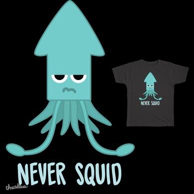 Never Squid