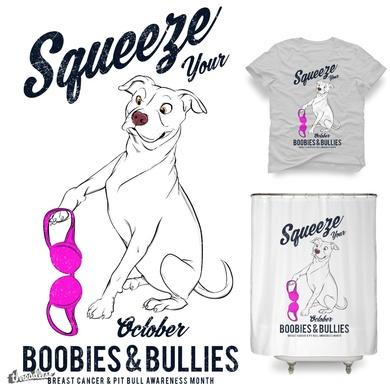 Squeeze Your Boobies & Bullies