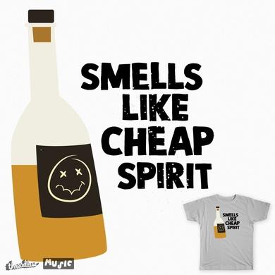 Smells Like Cheap Spirit