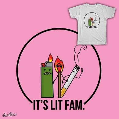 It's Lit Fam