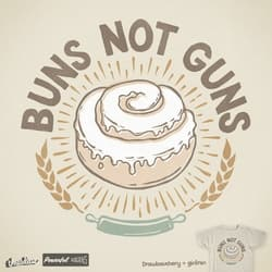 BUNS NOT GUNS