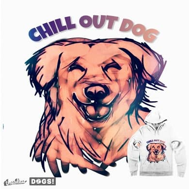 chill out dog