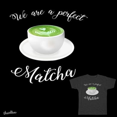 We are a Perfect Matcha