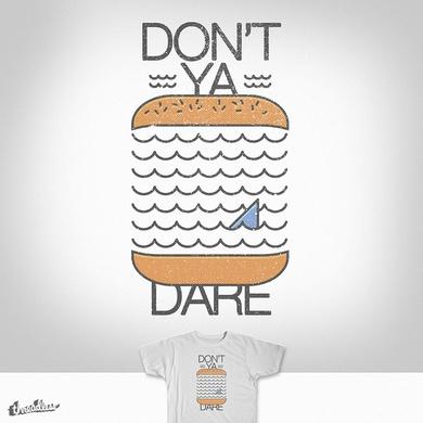 Don't Ya Dare