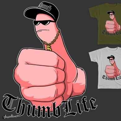 Thumb Life.