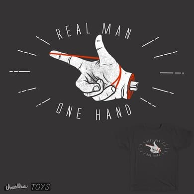 real man use one hand
