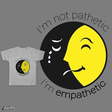 Empathetic Not Pathetic