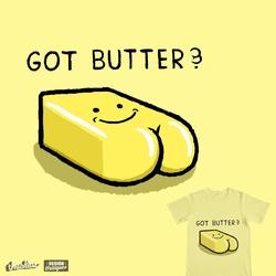 Got butter?