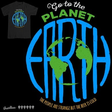 GO TO THE PLANET EARTH