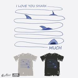 I LOVE YOU SHARK MUCH