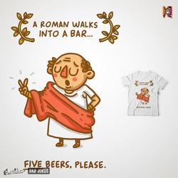 A roman walks into a bar