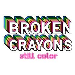 Broken Crayons Still Color Mental Health Awareness
