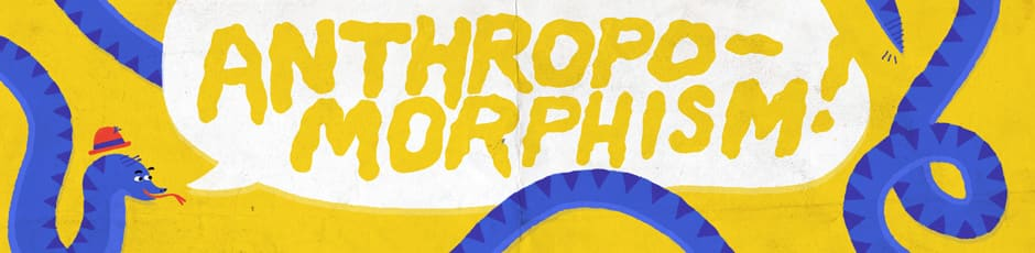 Anthropomorphism