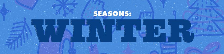 Seasons: Winter