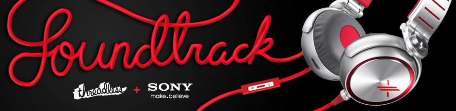 Threadless + Sony: Your Soundtrack