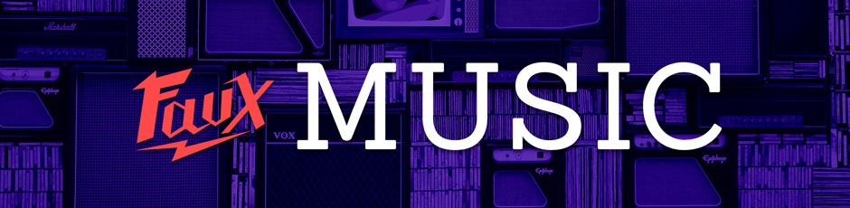 Faux Music