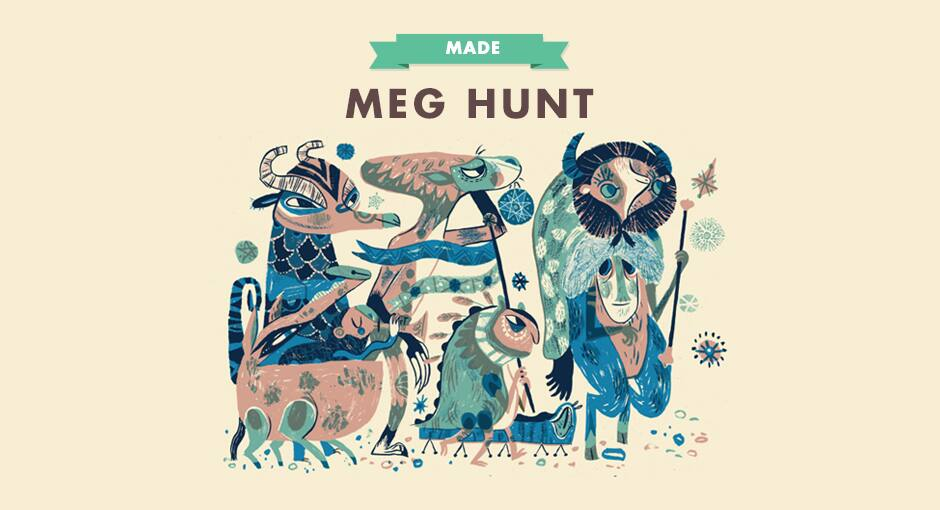MADE: Meg Hunt