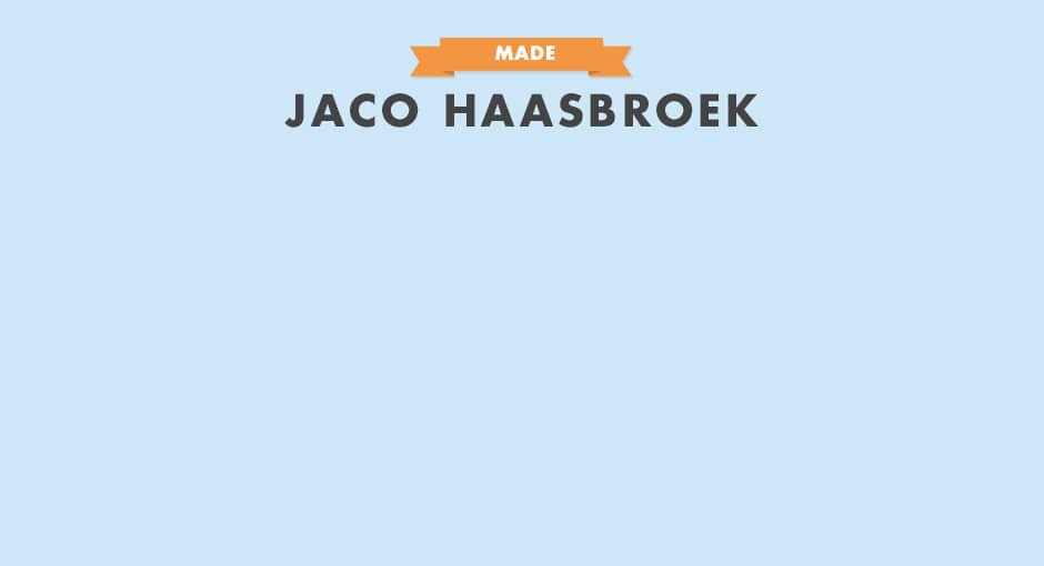 MADE: Jaco Haasbroek