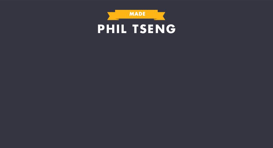 MADE: Philip Tseng