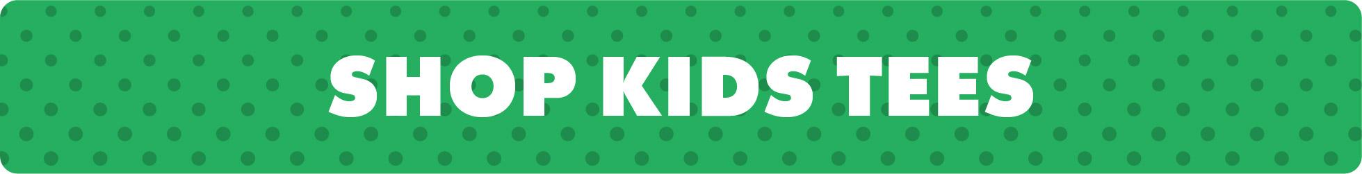 24 Hour Flash Sale - $10 Kids Tees