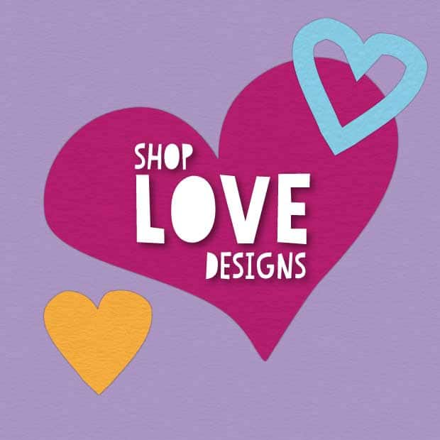 Shop love designs
