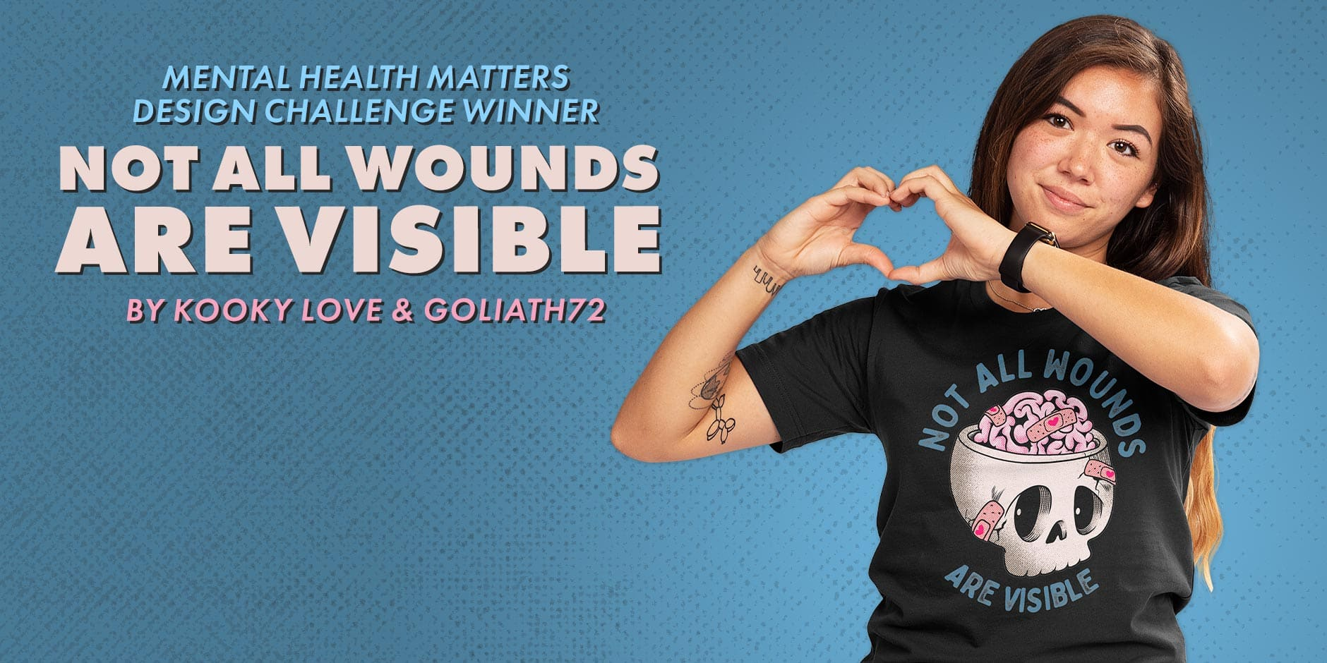 Featured Design: NOT ALL WOUNDS ARE VISIBLE by kooky love and goliath72