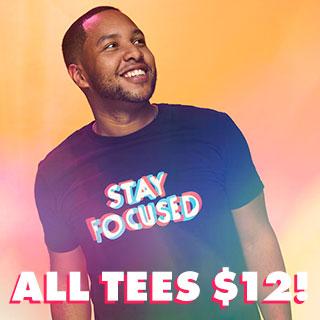 All Tees $12!