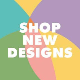 Shop New Designs