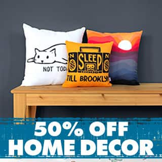 Shop Home Decor 50% off!