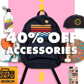 Shop Accessories 40% off!