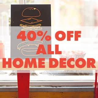 40% off all home decor